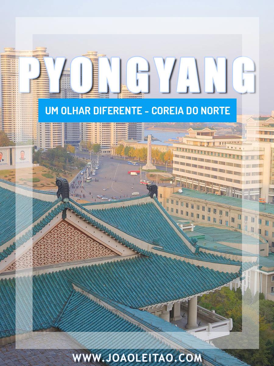 A bonita Pyongyang – Um olhar diferente sobre a capital da Coreia do Norte