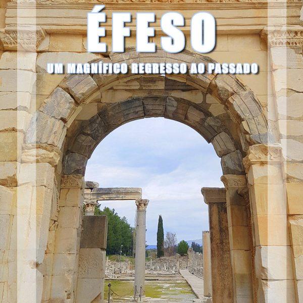 A cidade greco-romana de Éfeso: um magnífico regresso ao passado