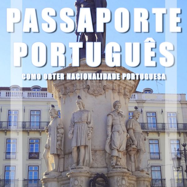 Como brasileiros podem obter Cidadania Portuguesa: Passo-a-passo