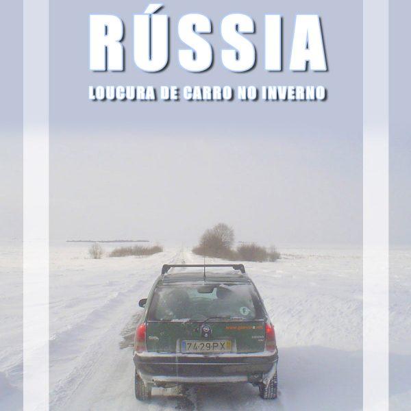 Viajar na Rússia de carro no Inverno –  Loucura ao Volante