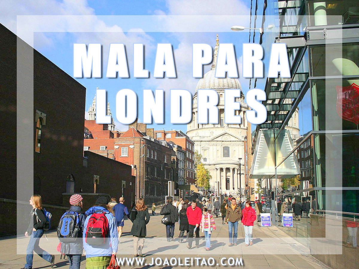 O QUE LEVAR NA MALA LONDRES