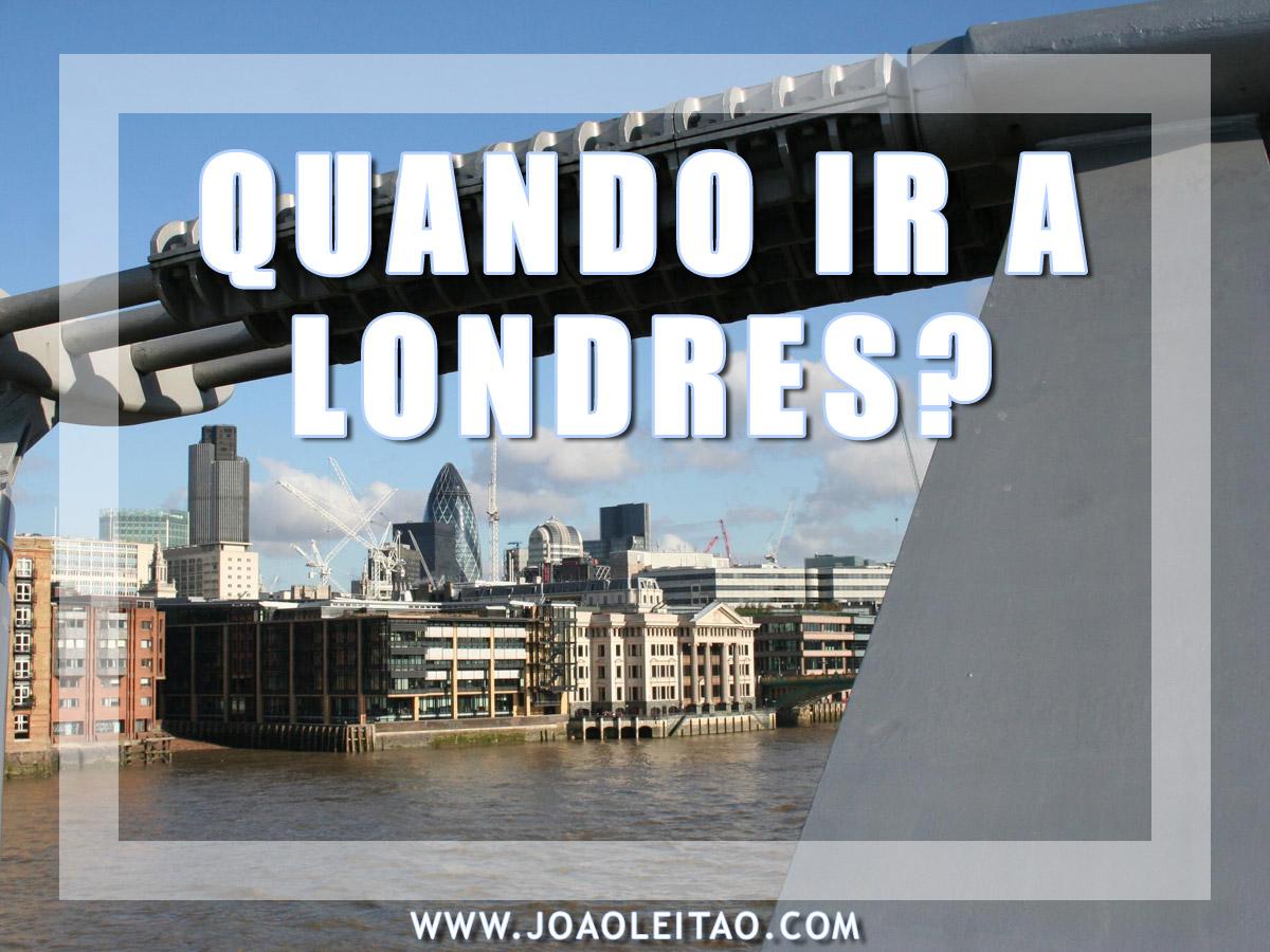 QUANDO IR A LONDRES