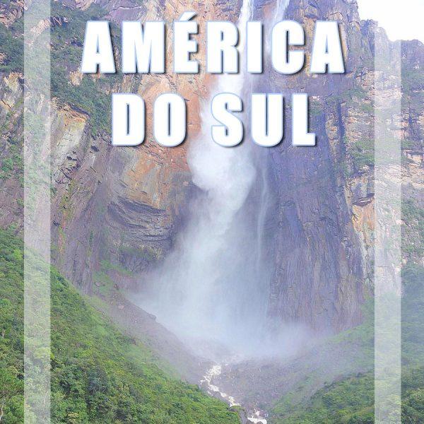 10 Meses na América do Sul de Mochila às Costas (Mochilão)