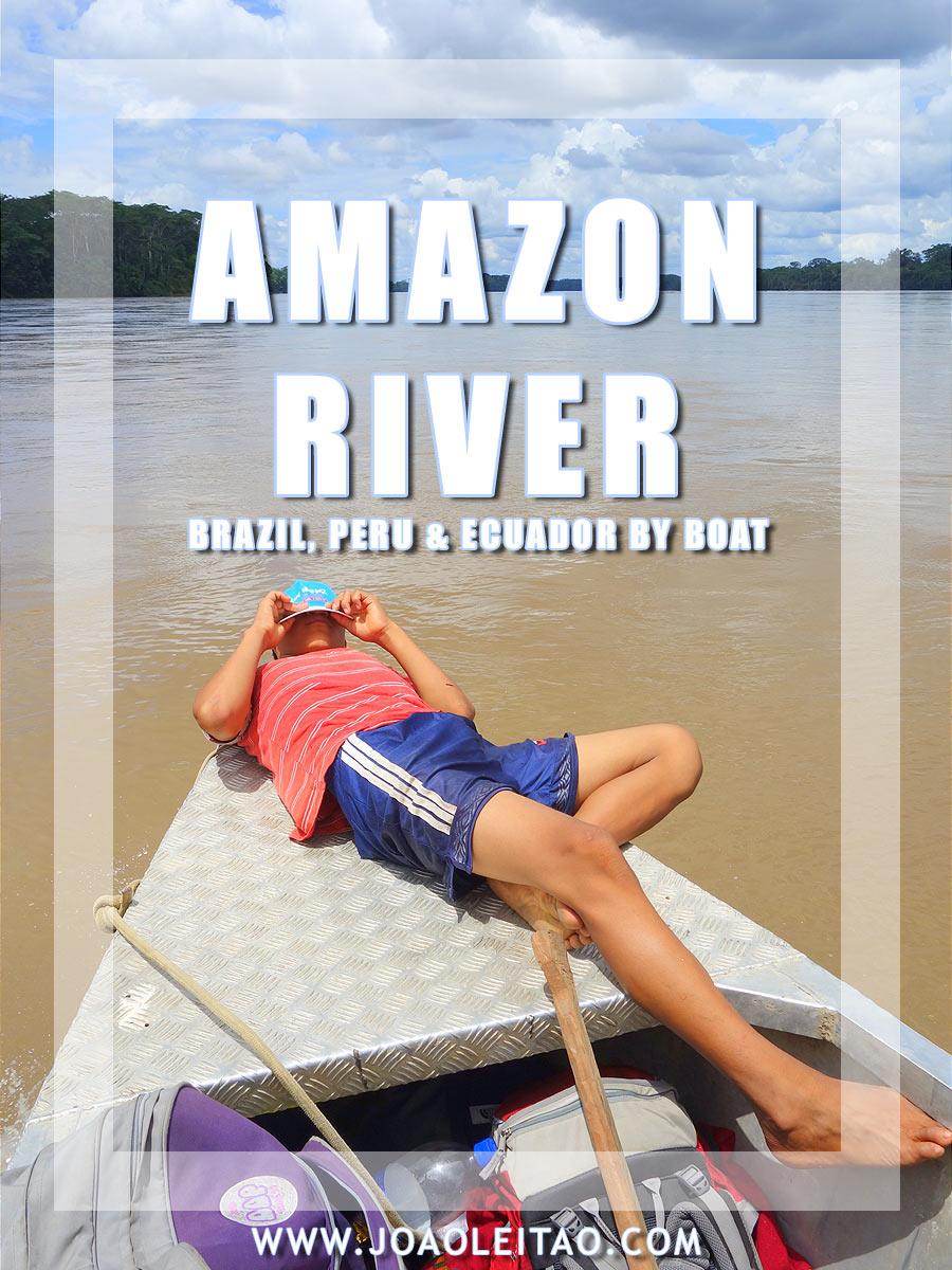 543 hours on Amazon Boats - Brazil, Peru & Ecuador