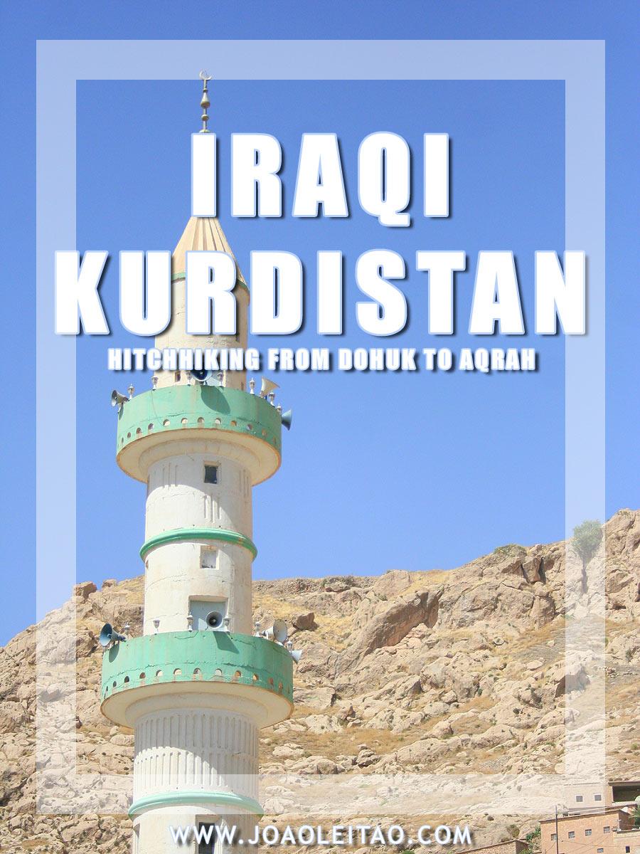 Hitchhiking Iraqi Kurdistan - Thumbing from Dohuk to Aqrah
