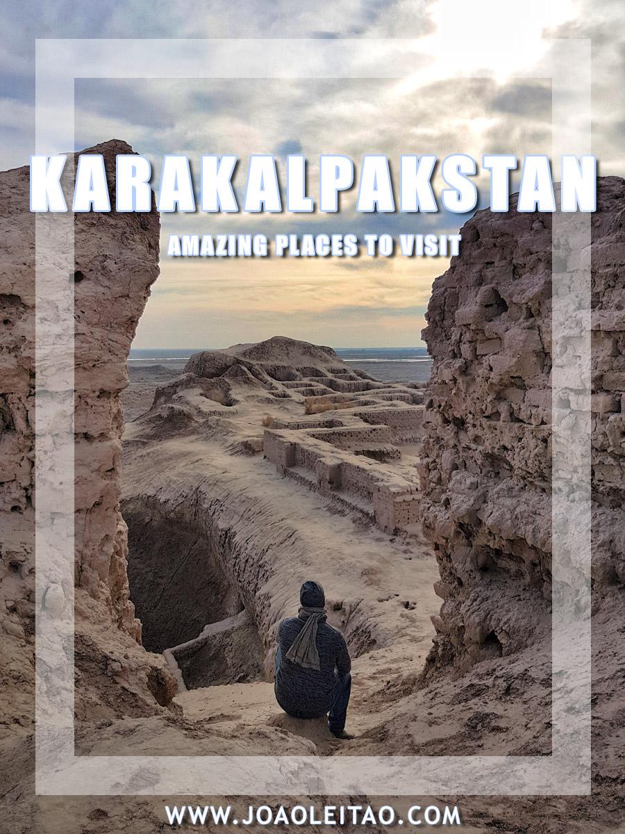 Visit Karakalpakstan, 13 Amazing places in Northern Uzbekistan