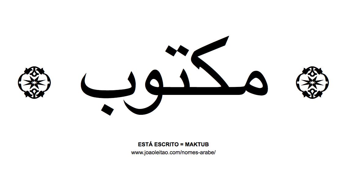 Palavra Maktub Escrita Em Arabe Nomes Em Arabe