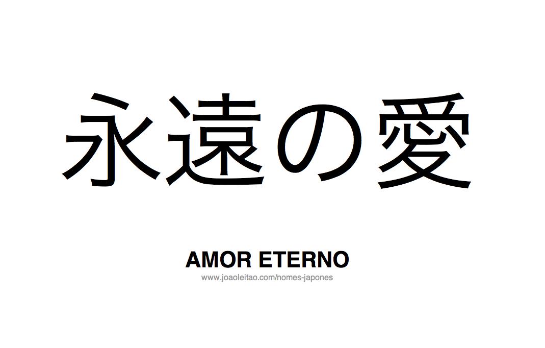 Como Se Diz Eu Te Amo Em Japonês: Palavra Amor Eterno Escrita Em Japones