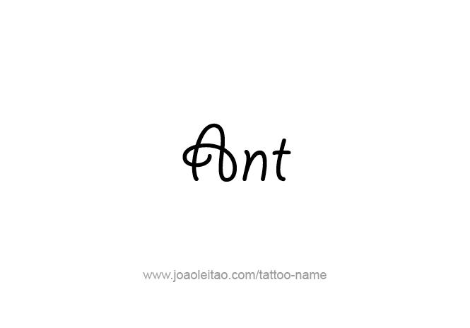 Tattoo Design Animal Name Ant