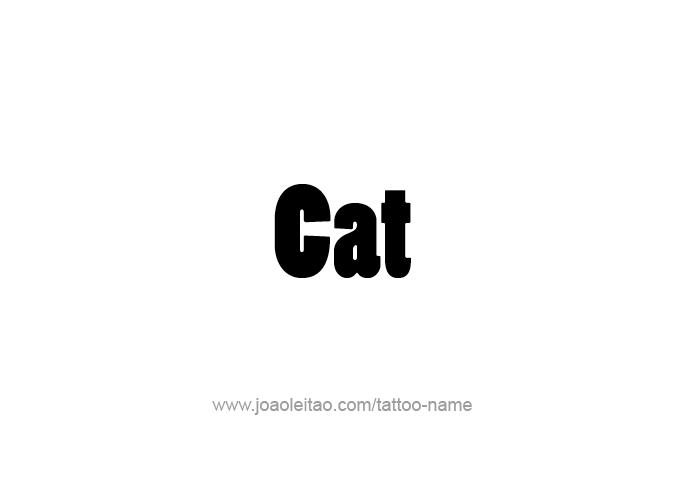 Tattoo Design Animal Name Cat