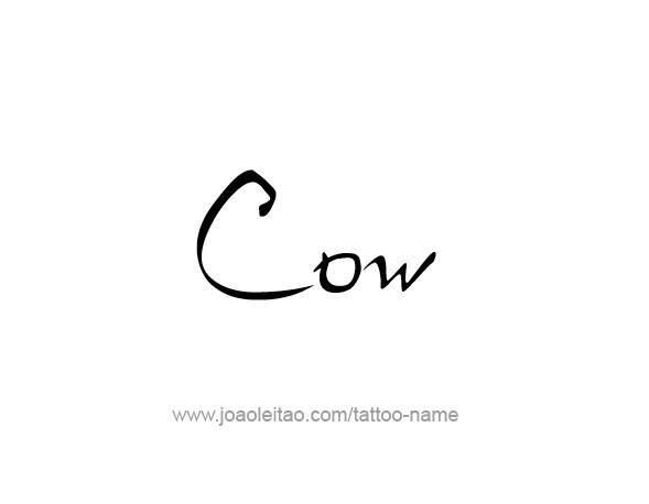 Tattoo Design Animal Name Cow