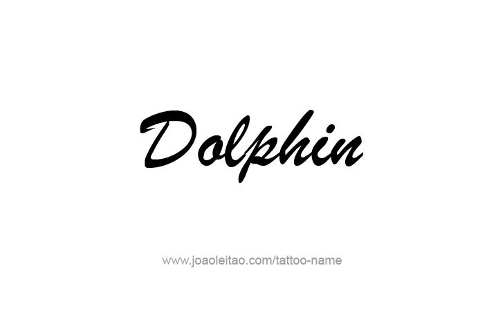 Tattoo Design Animal Name Dolphin