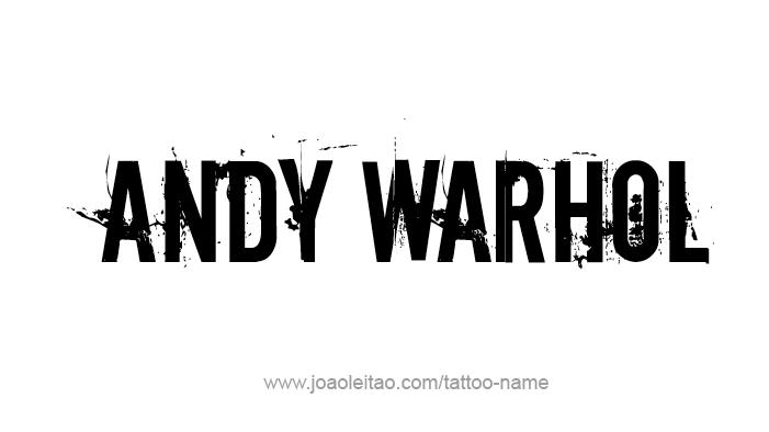 Tattoo Design Artist Name Andy Warhol