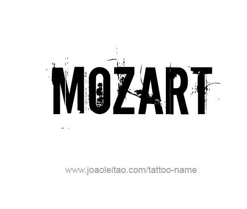 Tattoo Design Artist Name Mozart