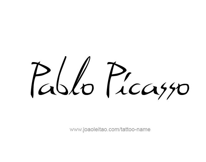 Tattoo Design Artist Name Pablo Picasso