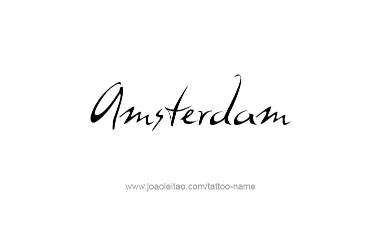 Tattoo Design City Name Amsterdam
