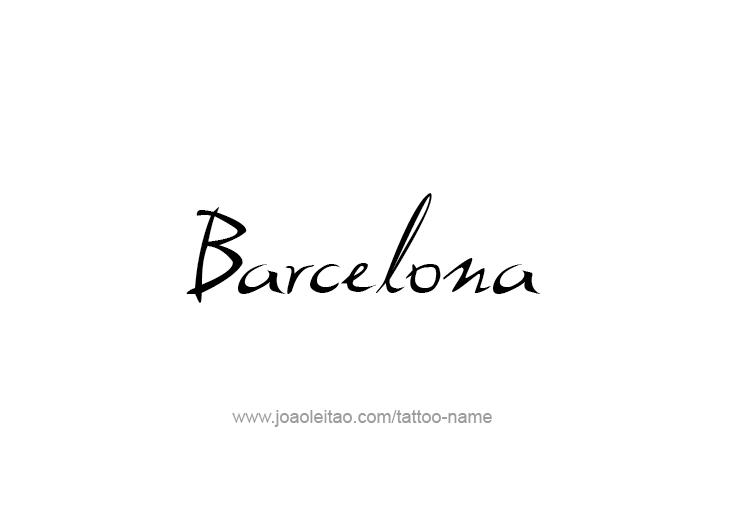 Tattoo Design City Name Barcelona