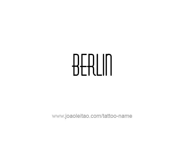 Tattoo Design City Name Berlin