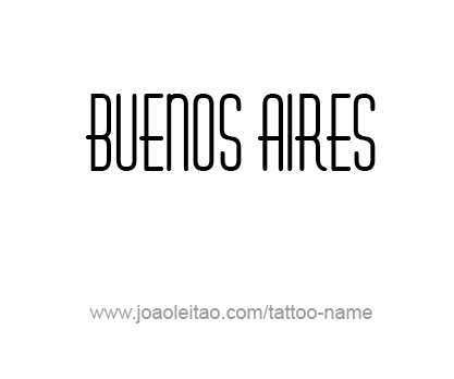 Tattoo Design City Name Buenos Aires