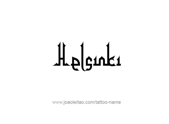 Tattoo Design City Name Helsinki