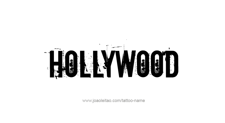 Tattoo Design City Name Hollywood