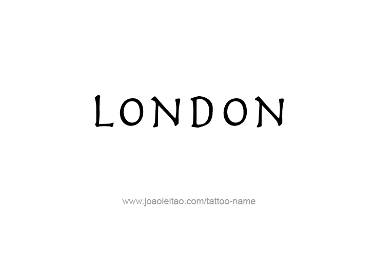 Tattoo Design City Name London
