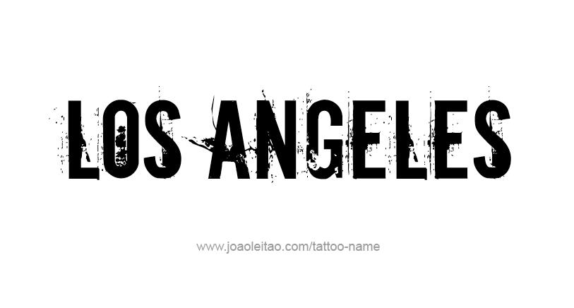 Tattoo Design City Name Los Angeles