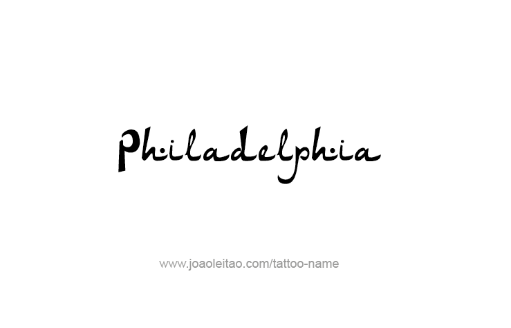 Tattoo Design City Name Philadelphia