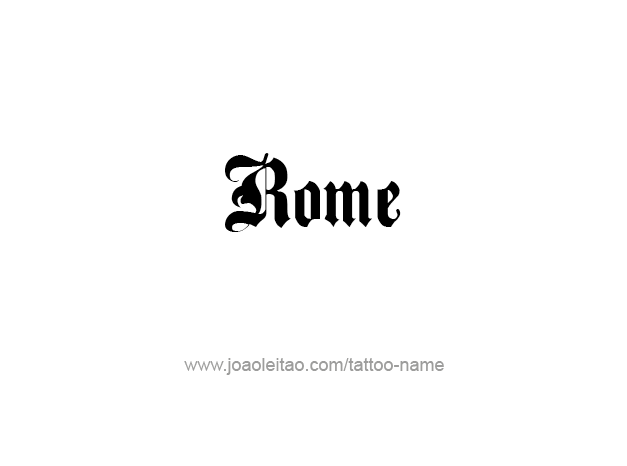Tattoo Design City Name Rome