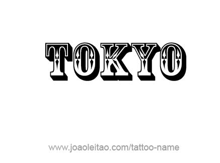 Tattoo Design City Name Tokyo