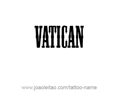 Tattoo Design City Name Vatican