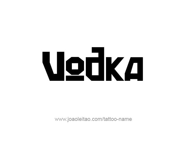 Tattoo Design Drink Name Vodka