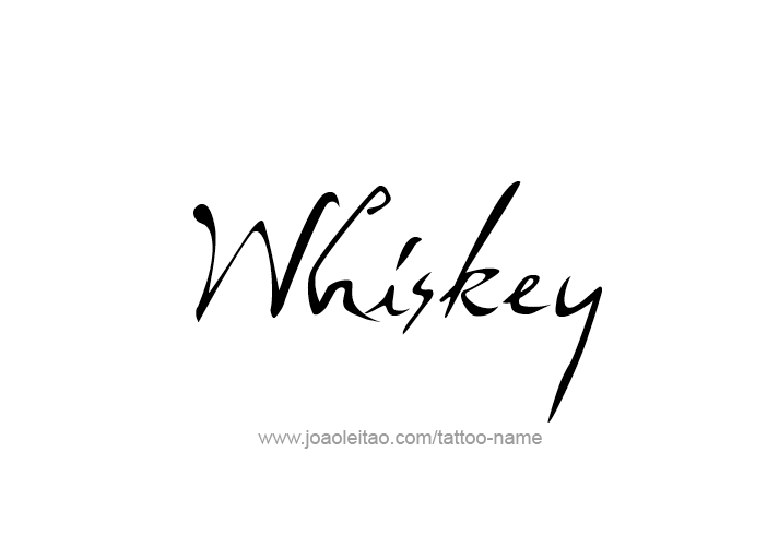Tattoo Design Drink Name Whiskey