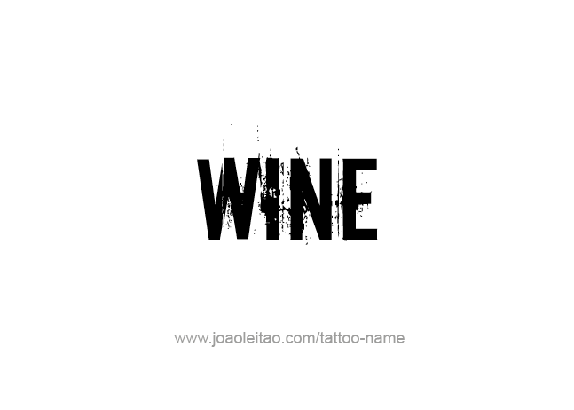 Tattoo Design Drink Name Wine