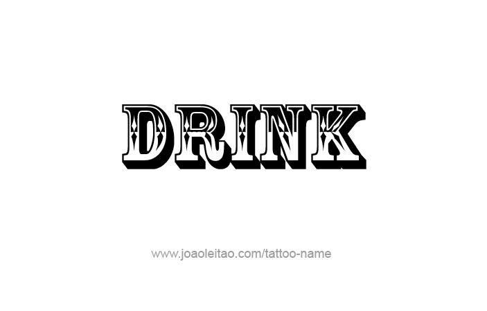 Tattoo Design Name Drink