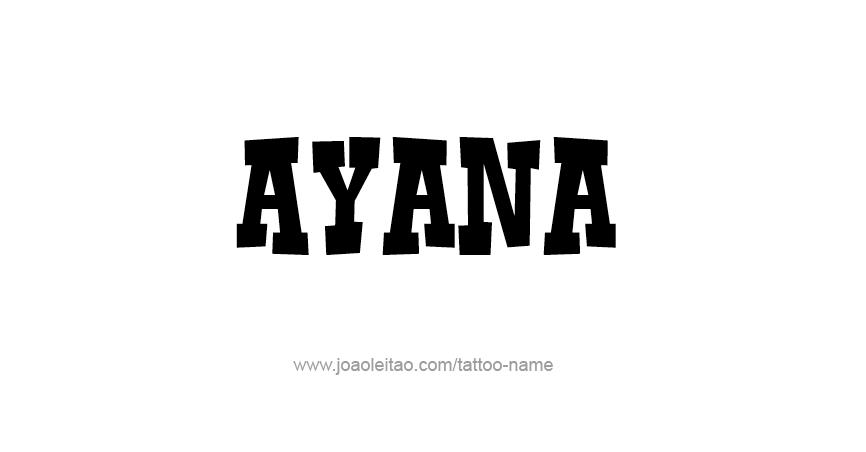 Tattoo Design Name Ayana
