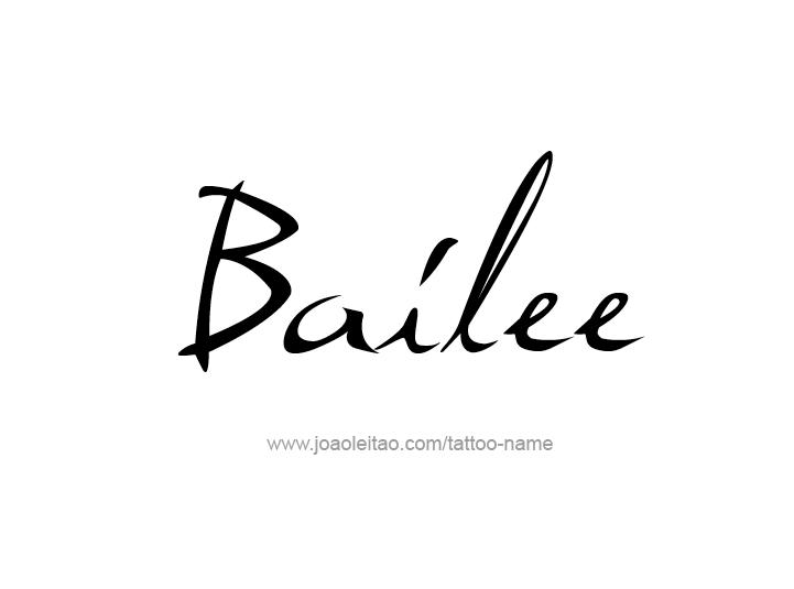 Tattoo Design Name Bailee