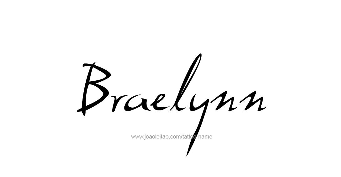 Tattoo Design Name Braelynn
