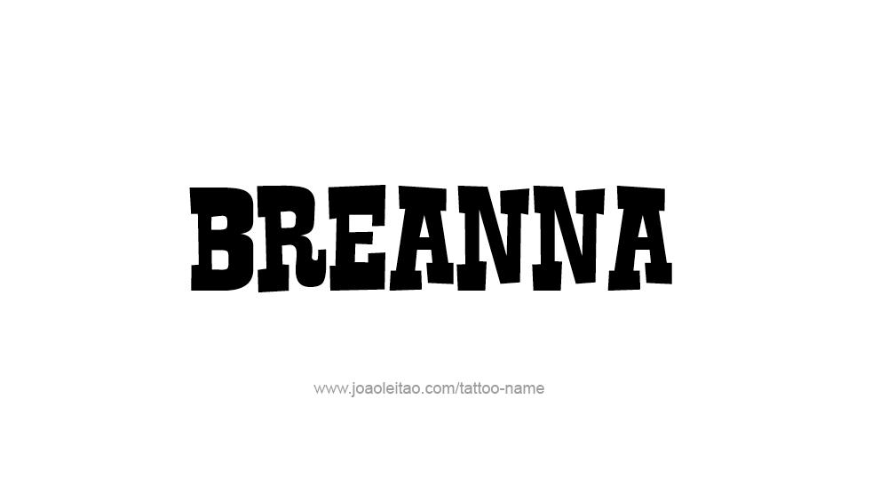 Tattoo Design Name Breanna
