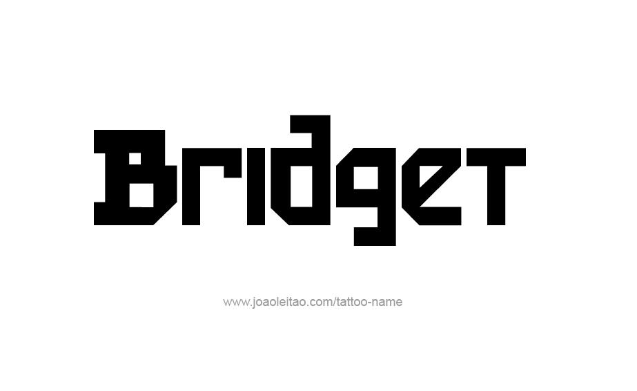 Tattoo Design Name Bridget