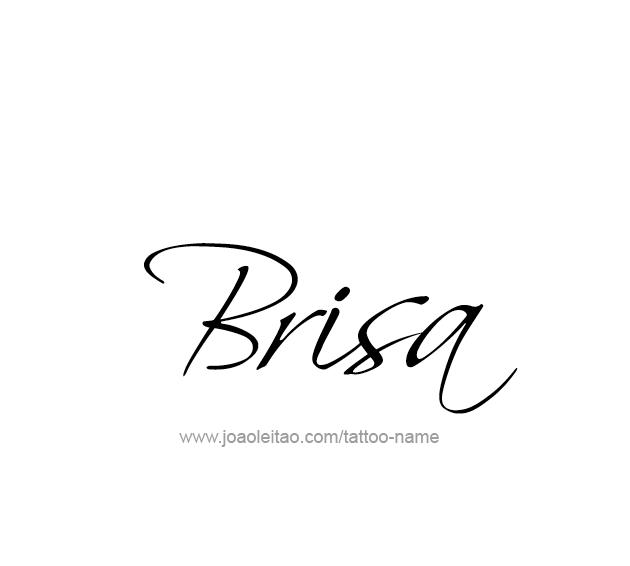 Tattoo Design Name Brisa