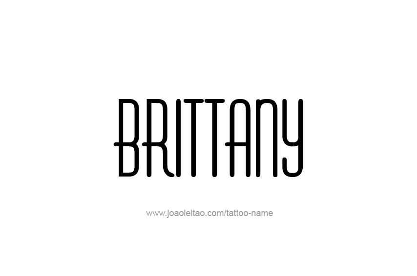 Tattoo Design Name Brittany