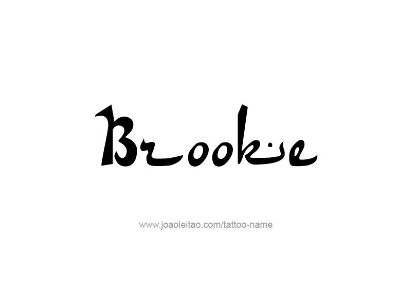 Tattoo Design Name Brooke