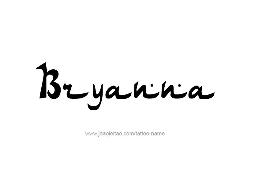 Tattoo Design Name Bryanna
