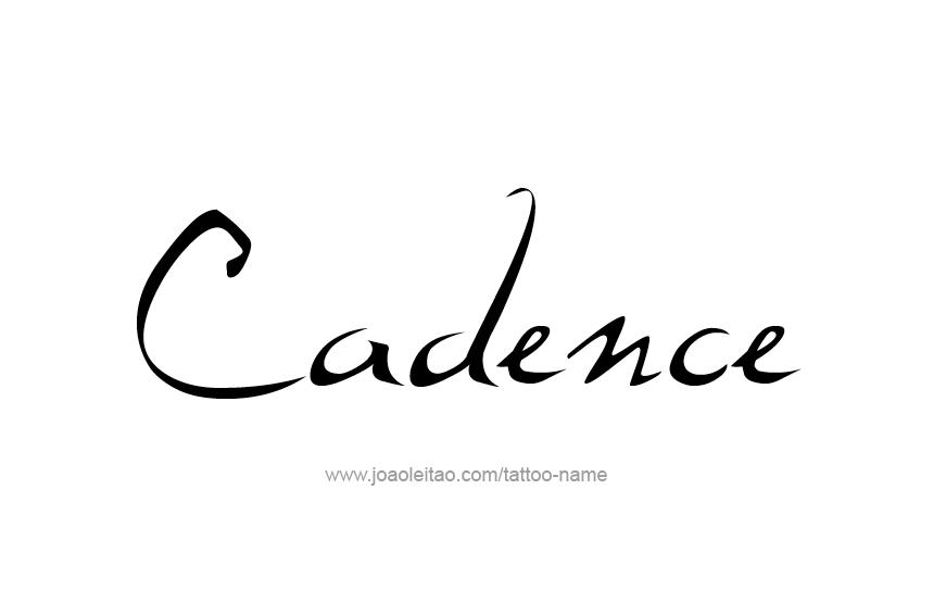 Tattoo Design Name Cadence