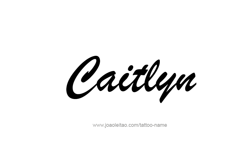 Tattoo Design Name Caitlyn