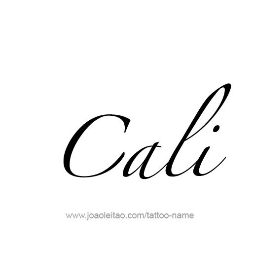 Tattoo Design Name Cali
