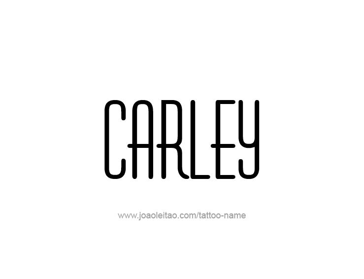 Tattoo Design Name Carley