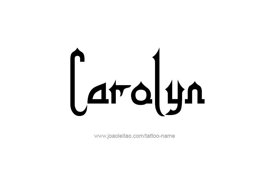 Tattoo Design Name Carolyn