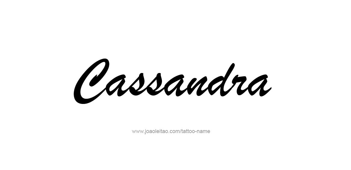 Tattoo Design Name Cassandra